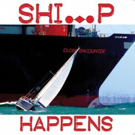Ansichtkaart Sailing Card - Ship Happens